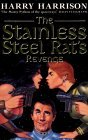 The Stainless Steel Rat's Revenge (Stainless Steel Rat, #5)