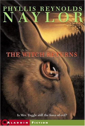 The Witch Returns by Phyllis Reynolds Naylor
