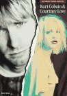 Kurt Cobain & Courtney Love: In Their Own Words