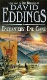 Enchanters' End Game by David Eddings