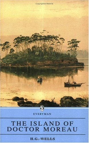 The Island of Dr. Moreau (Everyman Paperback Classics)