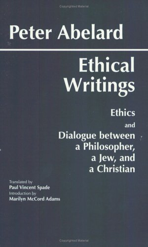 Ethical Writings: Ethics and Dialogue Between a Philosopher, a Jew and a Christian