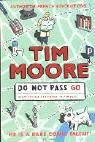 Do Not Pass Go by Tim Moore