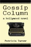Gossip Column: A Hollywood Novel
