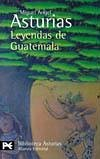 Leyendas de Guatemala/ Legends of Guatemala by Miguel Ángel Asturias