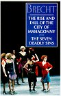 The Rise and Fall of the City of Mahagonny & The Seven Deadly Sins