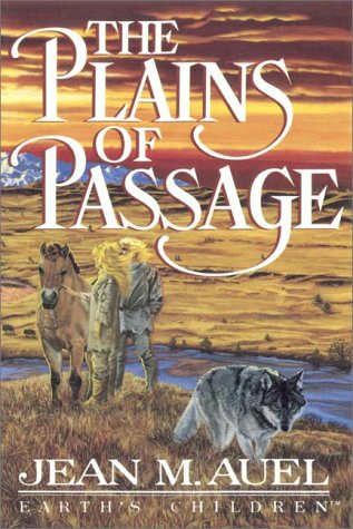 The Plains of Passage, Part 1 of 2 by Jean M. Auel