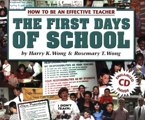 The First Days of School: How to Be an Effective Teacher [With CDROM]