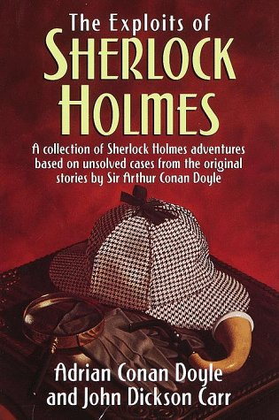 The Exploits of Sherlock Holmes by Adrian Conan Doyle