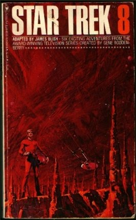 Star Trek 8 by James Blish