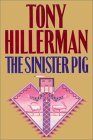 The Sinister Pig (Navajo Mysteries, #16)