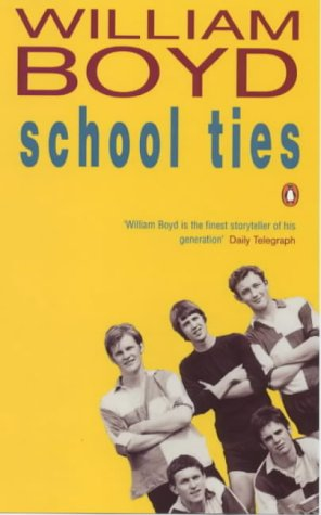 School Ties by William Boyd