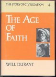 The Age of Faith (Story of Civilization, Vol 4)