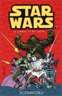 Star Wars: A Long Time Ago..., Book 1: Doomworld