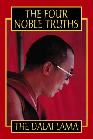 The Four Noble Truths by Dalai Lama XIV