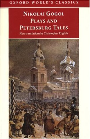Plays And Petersburg Tales by Nikolai Gogol