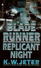 Replicant Night (Blade Runner, #3)
