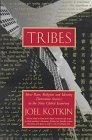 Tribes: How Race, Religion and Identity Determine Success in the New Global Economy