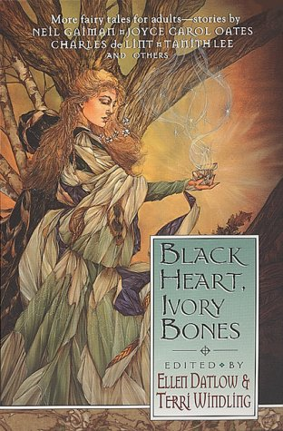 Black Heart, Ivory Bones by Ellen Datlow