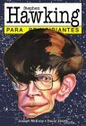 Stephen Hawking para principiantes / Stephen Hawking For Beginners