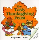 The Tasty Thanksgiving Feast (Lift-the-Flap Book (Harperfestival).)