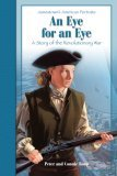 An Eye for an Eye: A Story of the Revolutionary War