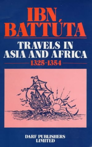 Ibn Battuta: Travels in Asia & Africa