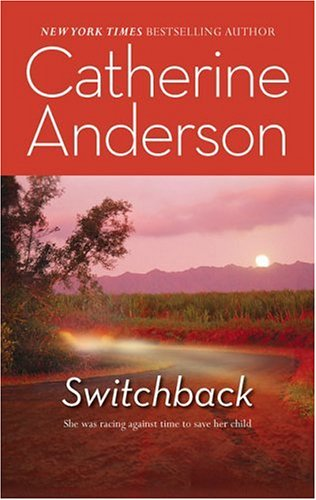 Switchback by Catherine Anderson