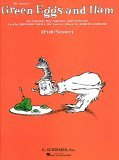 Dr. Suess's Green Eggs and Ham: For Soprano, Boy Soprano, and Orchestra