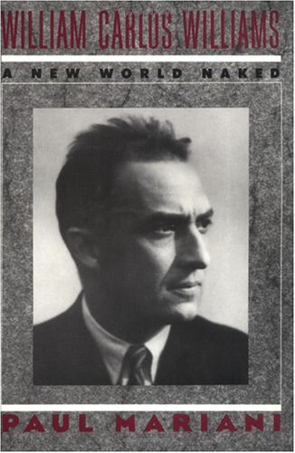 William Carlos Williams by Paul L. Mariani