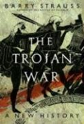 The Trojan War by Barry S. Strauss
