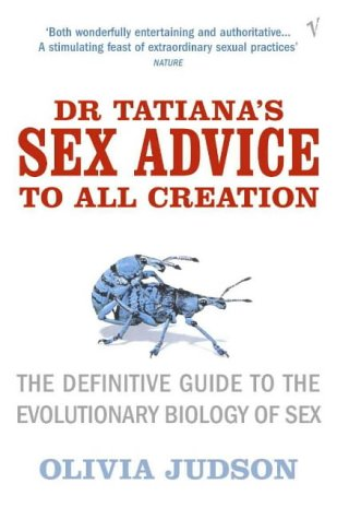 Dr. Tatiana's Sex Advice to All Creation by Olivia Judson