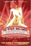 The Other Hollywood: The Uncensored Oral History of the Porn Film Industry