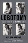 Lobotomy by Dee Dee Ramone