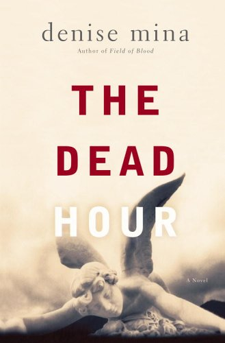 The Dead Hour (Paddy Meehan Book 2) - Denise Mina
