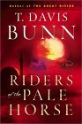 Riders of the Pale Horse by T. Davis Bunn