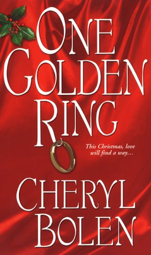 One Golden Ring by Cheryl Bolen