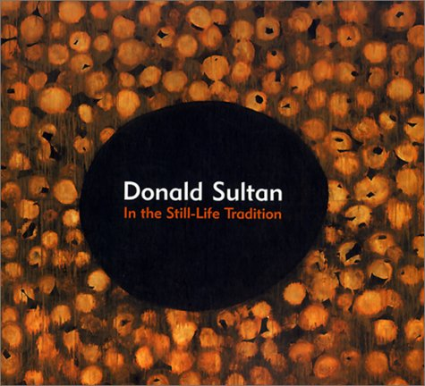 Donald Sultan: In the Still-Life Tradition