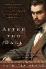 After the Ball by Patricia Beard