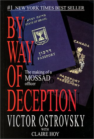 By Way of Deception: The Making of a Mossad Officer