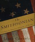 The Smithsonian: 150 Years of Adventure, Discovery, and Wonder