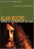 Alan Moore: Portrait of an Extraordinary Gentleman