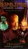 Twilight (Star Trek Deep Space Nine: Mission Gamma, #1)
