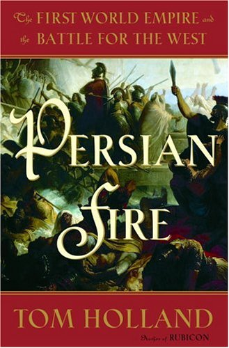 Persian Fire by Tom Holland