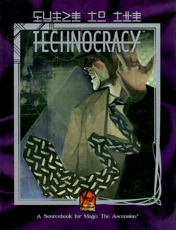 Guide to the Technocracy by Phil Brucato