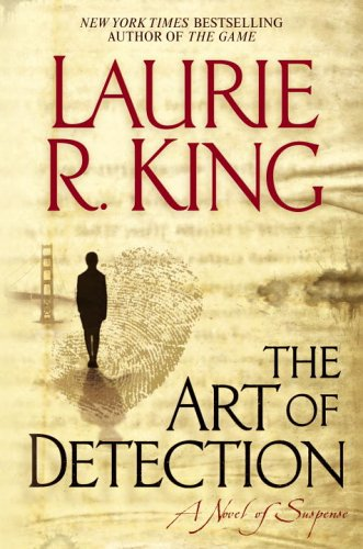 The Art of Detection by Laurie R. King