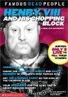 Henry the VIII and His Chopping Block
