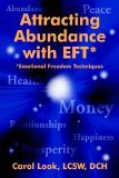 Attracting Abundance with EFT: Emotional Freedom Techniques