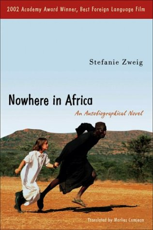 Nowhere in Africa by Stefanie Zweig