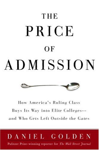 The Price of Admission by Daniel Golden